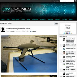 QuadroPixel, new generation of frames. - DIY Drones - Nightly