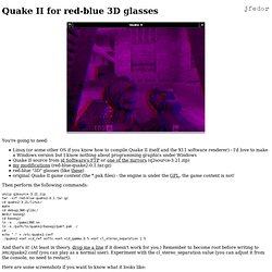Quake II for red-blue 3D glasse