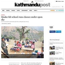 Quake-hit school runs classes under open sky