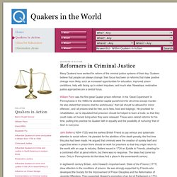 Quakers in the World - Reformers in Criminal Justice