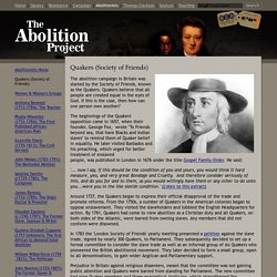 Quakers (Society of Friends): The Abolition of Slavery Project