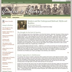 Quakers & Slavery : Underground Railroad