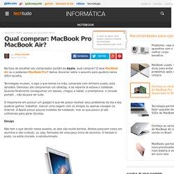 Qual comprar: MacBook Pro ou MacBook Air?