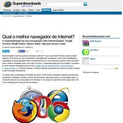 Qual o melhor navegador de Internet?