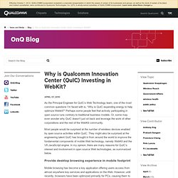 OnQ Blog - Why is Qualcomm Innovation Center (QuIC) Investing in WebKit?