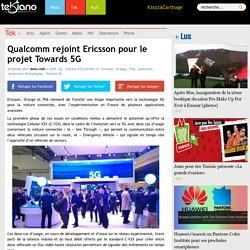Qualcomm rejoint Ericsson pour le projet Towards 5G