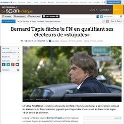 Bernard Tapie fâche le FN en qualifiant ses électeurs de «stupides»
