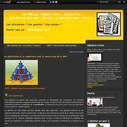 La qualification et la compétence pour la construction de la GRH - Le blog de a6pro : votre assistance et solution administrative.over-blog.fr