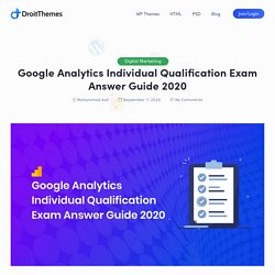 Google Analytics Individual Qualification Exam Answer Guide 2020