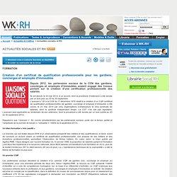 FORMATION - Création d'un certificat de qualification professionnelle pour les gardiens, concierges et employés d'immeubles