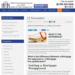 Mortgage Pre-approval Vs Mortgage Pre-qualification - Understand The Difference