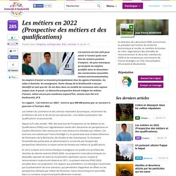 Les métiers en 2022 (Prospective des métiers et des qualifications)