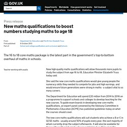 New maths qualifications to boost numbers studying maths to age 18