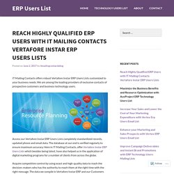Reach Highly Qualified ERP Users with IT Mailing Contacts Vertafore Instar ERP Users Lists