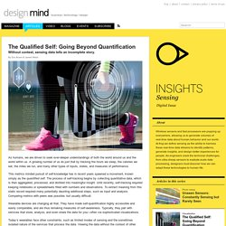 The Qualified Self: Going Beyond Quantification