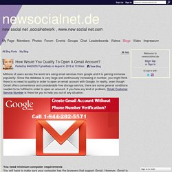 How Would You Qualify To Open A Gmail Account? - newsocialnet.de