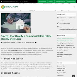 5 Areas that Qualify a Commercial Real Estate Hard Money Loan