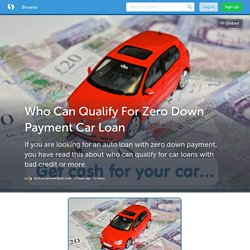 Who Can Qualify For Zero Down Payment Car Loan