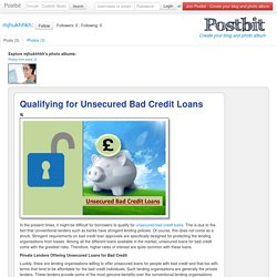 Qualifying for Unsecured Bad Credit Loans