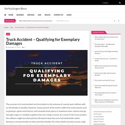 Truck Accident – Qualifying for Exemplary Damages