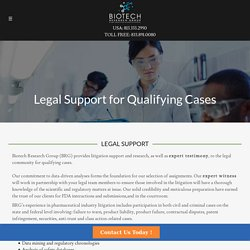 Legal Support for Qualifying Cases with Best Medical Expert WitnessBiotech Research Group