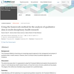 Using the framework method for the analysis of qualitative data in multi-disciplinary health research