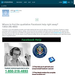 Where to find the qualitative Facebook help right away? 1-850-316-4893