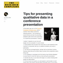 Tips for presenting qualitative data in a conference presentation - The Research Companion