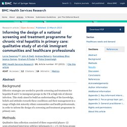 Informing the design of a national screening and treatment programme for chronic viral hepatitis in primary care: qualitative study of at-risk immigrant communities and healthcare professionals