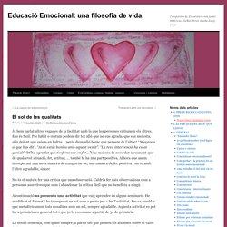 Educació Emocional: una filosofia de vida.