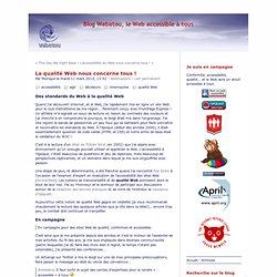 La qualité Web nous concerne tous ! - Blog Webatou, le Web accessible à tous