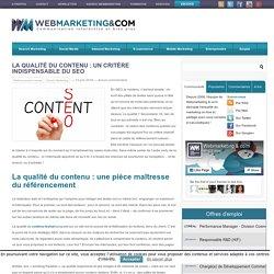La qualité du contenu : un critère indispensable du SEO