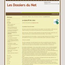 La qualité de l'eau - Les Dossiers du Net