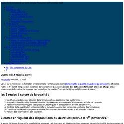 Qualité : les 6 règles à suivre - COMPTE PERSONNEL de FORMATION, CPF