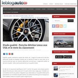 Etude qualité : Porsche détrône Lexus aux USA et le reste du classement
