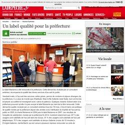 Un label qualité pour la préfecture - 02/04/2015 - ladepeche.fr