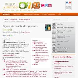 Signes de qualité des produits - Métiers de l'Alimentation