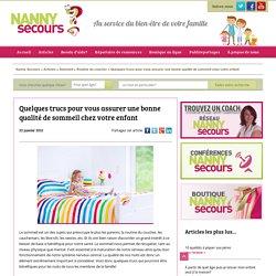 Trucs pour une bonne qualité de sommeil - Hélène Fagnan - Nanny secours