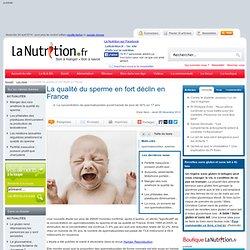 La qualité du sperme en fort déclin en France