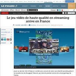 Jeux vidéo : Le jeu vidéo de haute qualité en streaming arrive en France