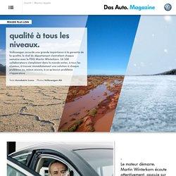 qualité à tous les niveaux. Volkswagen - Das Auto. Magazine
