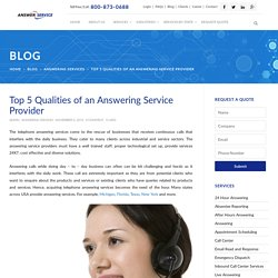 Top 5 Qualities of an Answering Service Provider