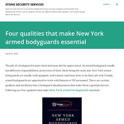 Four qualities that make New York armed bodyguards essential