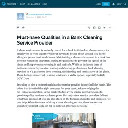 Must-have Qualities in a Bank Cleaning Service Provider
