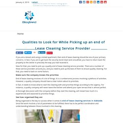 Qualities to Look for While Picking Up an End of Lease Cleaning Service Provider