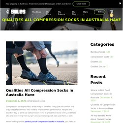Qualities All Great Compression Socks in Australia Have