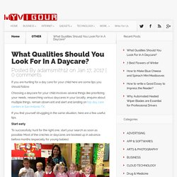 What Qualities Should You Look For In A Daycare? - MYVIGOUR