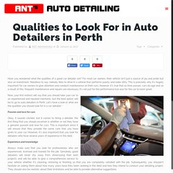 Qualities to Look For in Auto Detailers in Perth