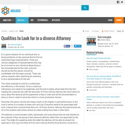 Qualities to Look for in a divorce Attorney