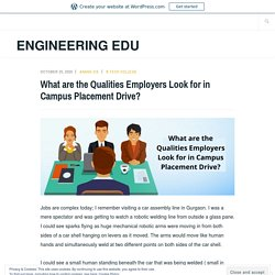 What are the Qualities Employers Look for in Campus Placement Drive?